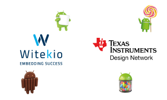 Witekio | Android Collaboration on Texas Instruments Sitara processors